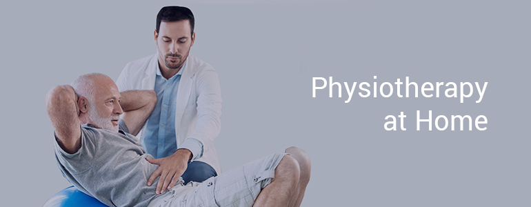 Physiotherapy at Home - Health at Homes